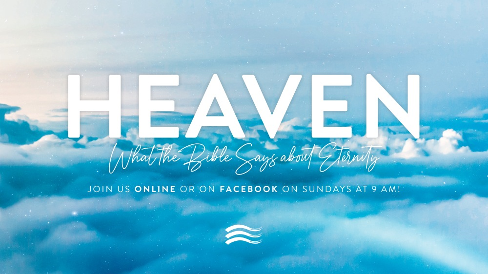 Heaven (What the Bible Says about Eternity)