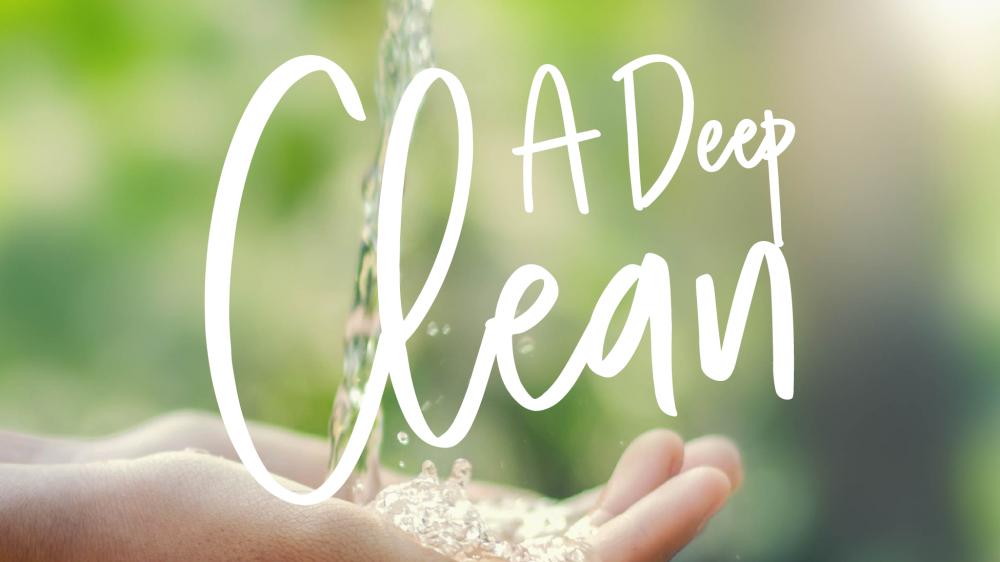A Deep Clean