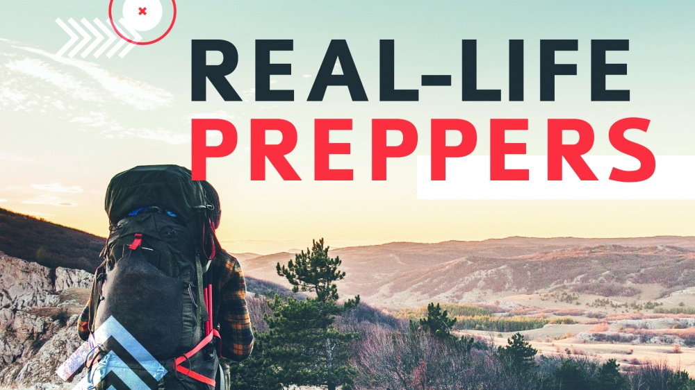 Real-Life Preppers