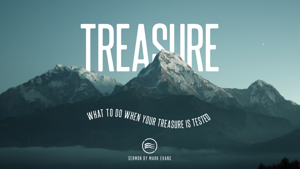 Treasure (What To Do When Your Treasure Is Tested)