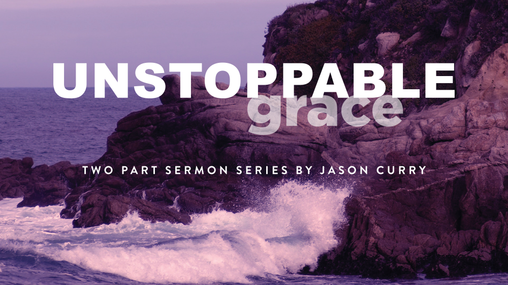 Unstoppable Grace